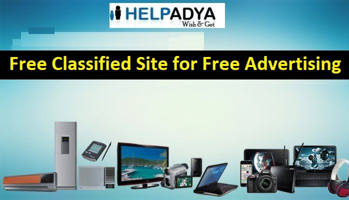 Free Classified Site for Free Advertising - HelpAdya  HelpAdyais a free classified advertising site where you can post ads related to product and services. You can post free ads to buy and sell in India. Find used cars and buy instantly including wide range of categories such as electronic equipments, real estate, furniture, cars & bikes, jobs and much more. To know more aboutFree Ad Posting Sitevisitwww.helpadya.comor call at 8527198118.