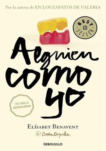 Descargar Libro Alguien como yo - Elísabet Benavent en PDF, ePub, mobi o Leer Online | Le Libros