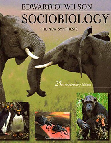 Sociobiology: The New Synthesis, Twenty-Fifth Anniversary Edition by Edward O. Wilson http://www.amazon.com/dp/0674002350/ref=cm_sw_r_pi_dp_7uH.tb09QESPW