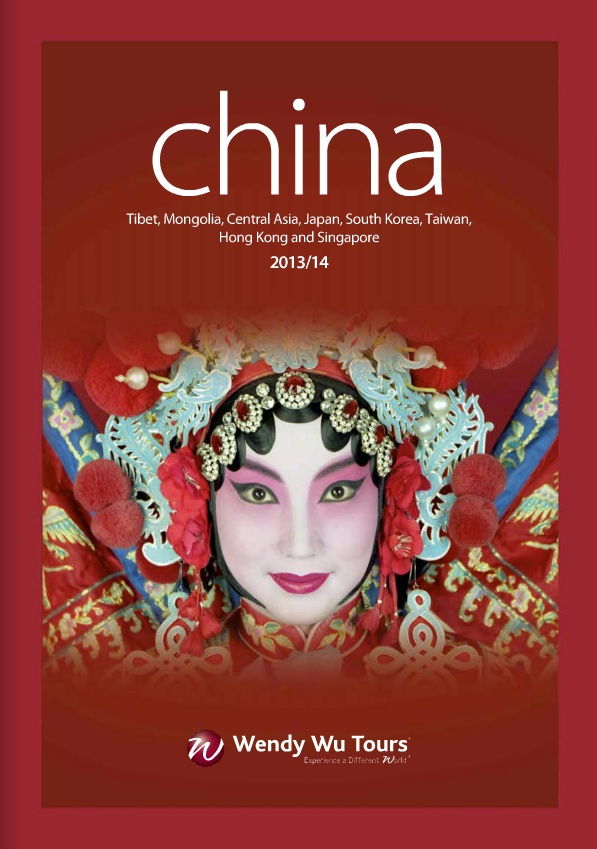 Wendy Wu Tours - China 2013/14 Brochure