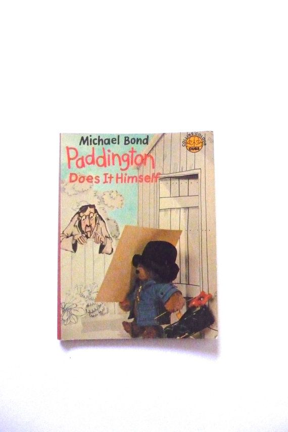 Paddington Does It Himself by Michael Bond Vintage Book