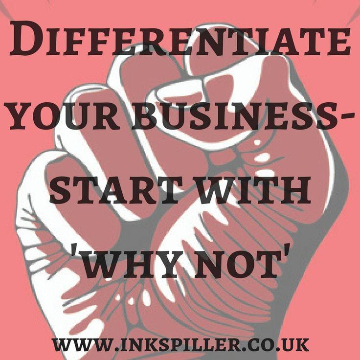 Differentiate your business- start with 'why not' #branding #brandidentity