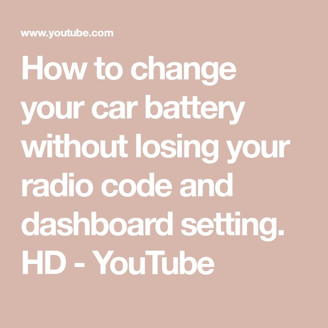 How to change your car battery without losing your radio code and dashboard setting. HD - YouTube