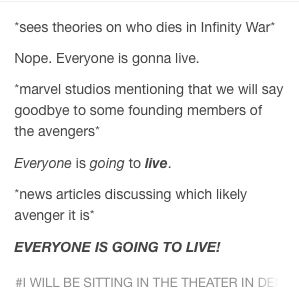 EVERYONE WILL LIVE GOSH DANG IT!!!! #infinity war