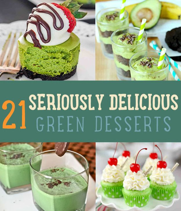 If you're looking for green desserts, this charming list of 21 bright green sugar-filled masterpieces will guarantee a sweet and lucky day for everybody.
