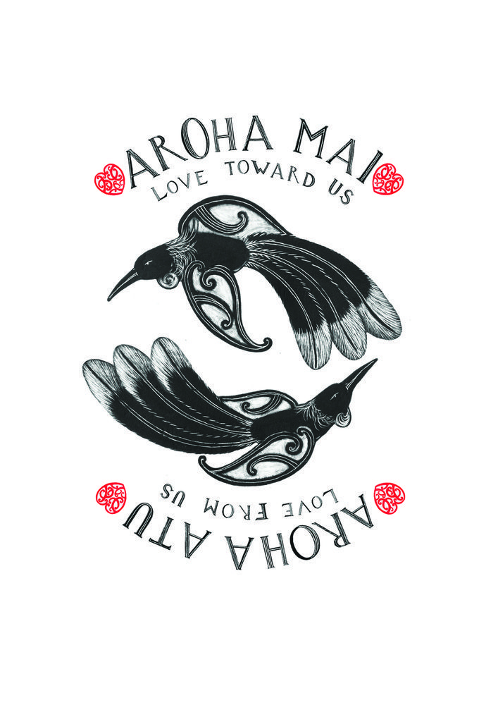 "Image of "" Aroha Mai, Aroha Atu ""  ""Love toward Us, Love from Us"""