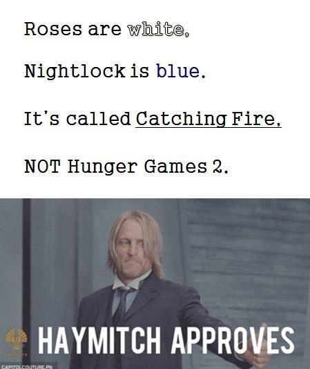Get it right pple! Catching Fire NOT hunger games 2>>> To whoever made this: Nice going sweetheart ;)x