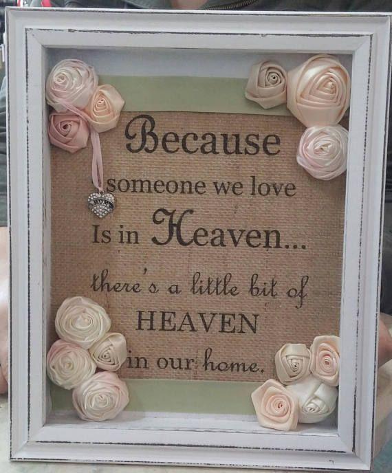 Mom Memorial Gift Because Someone We Love Is In Heaven Burlap
