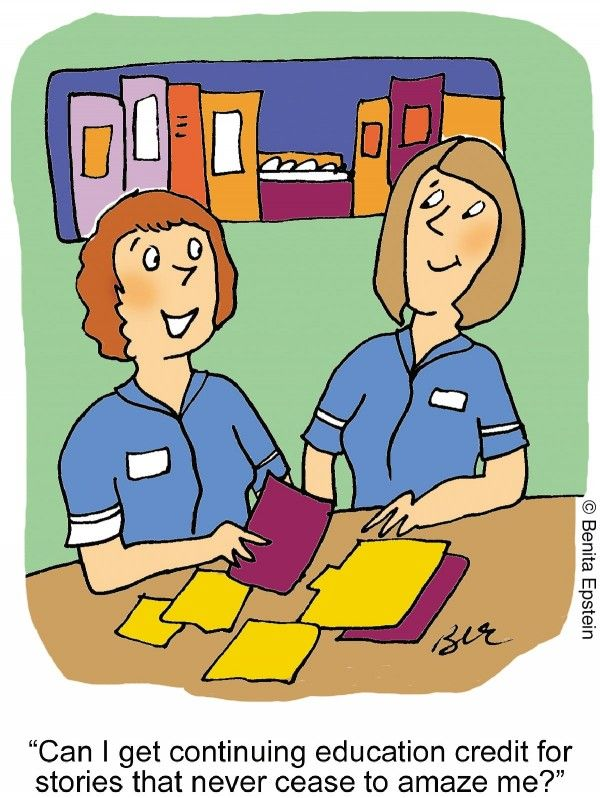 """""""Can I get continuing education credit for stories that never cease to amaze me?"""" #humor #cartoon #nurse"""