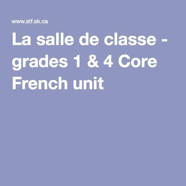 La salle de classe - grades 1 & 4 Core French unit