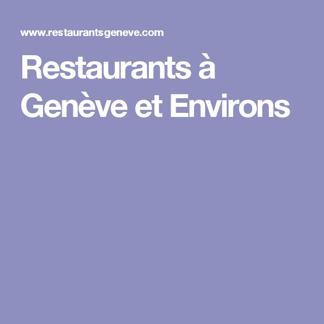 Restaurants à Genève et Environs