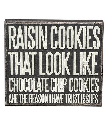 Look what I found on #zulily! 'Trust Issues' Box Sign #zulilyfinds