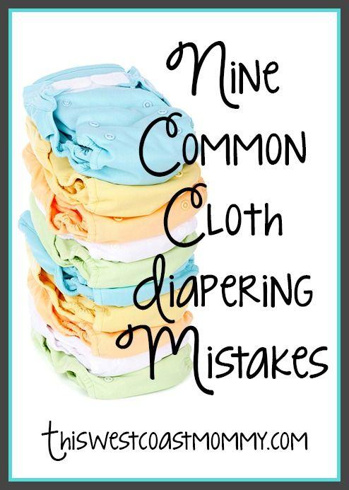 9 Common Cloth Diapering Mistakes - and what to do instead!