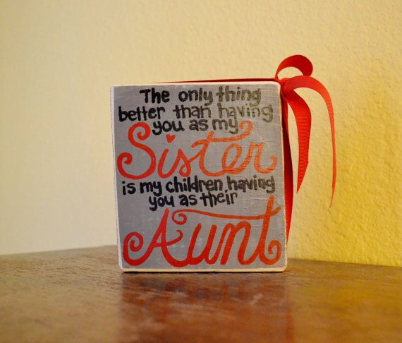 Sister+/+Aunt+Gift+Wood+Block+Shelf+Sitter+by+GiftsbyGaby+on+Etsy,+$12.00