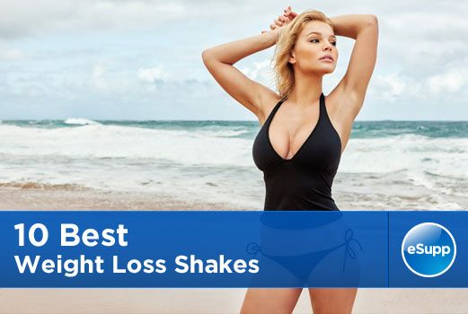10 Best Weight Loss Shakes | eSupplements.com