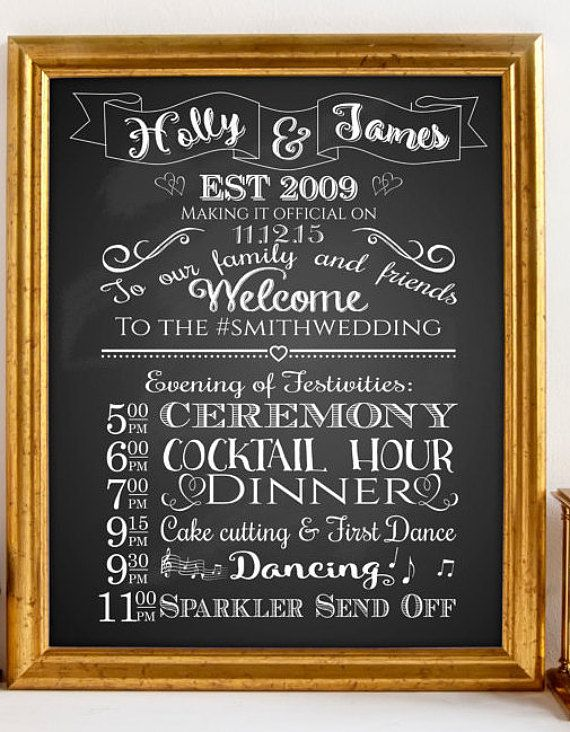 Program sign which can include the events of your big day so guests know what to expect and when! We will personalize this sign with your names,