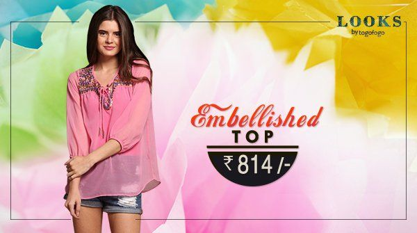 Get the glamorous look with #Embellished Top. Set the trend, stay stylish. #TogoFogoLooks