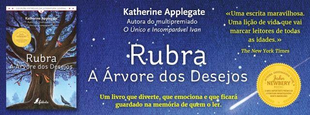 Sinfonia dos Livros: Novidade Fábula   Rubra - A Árvore dos Desejos   K...