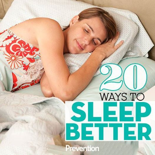 20 Ways To Sleep Better Every Night - All-natural, sound-sleep secrets tailored to your nightly needs