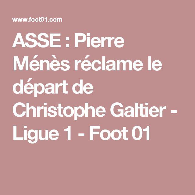 ASSE : Pierre Ménès réclame le départ de Christophe Galtier - Ligue 1 - Foot 01