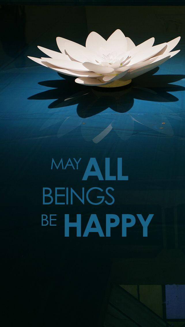 Buddhist Quote, may all beings be happy