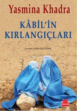 kabilin kirlangiclari - yasmina khadra - kirmizi kedi  http://www.idefix.com/kitap/kabilin-kirlangiclari-yasmina-khadra/tanim.asp