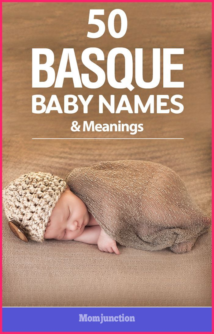 50 Latest Basque Baby Names And Meanings