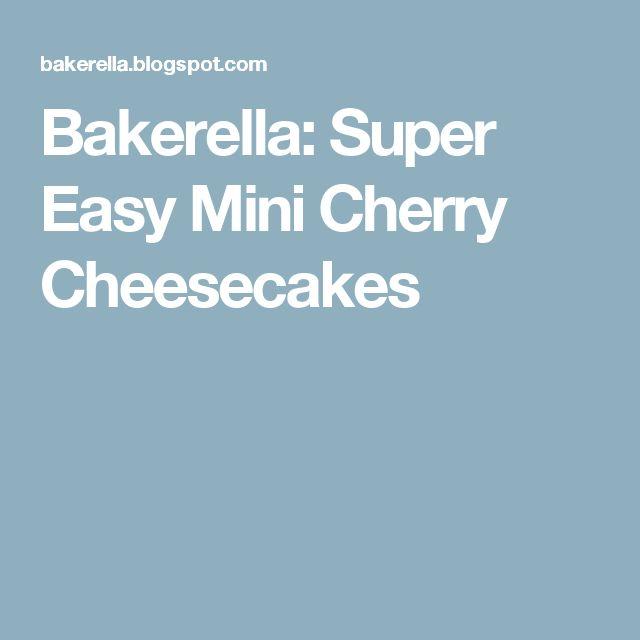 Bakerella: Super Easy Mini Cherry Cheesecakes