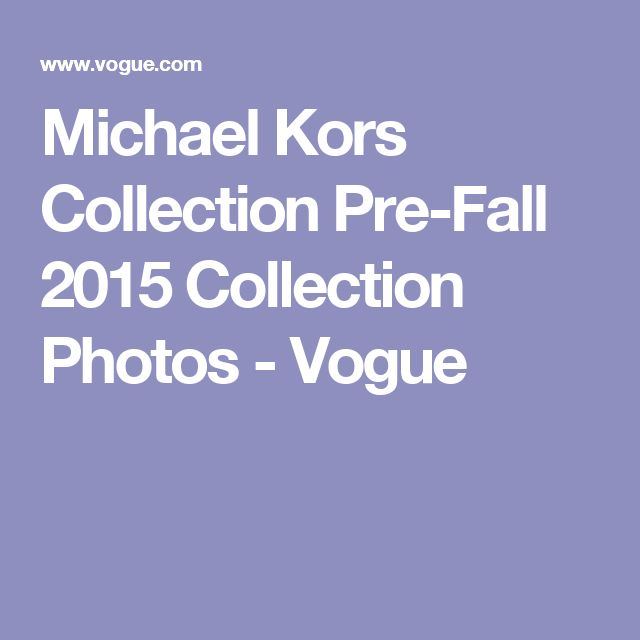 Michael Kors Collection Pre-Fall 2015 Collection Photos - Vogue