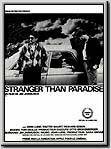 Stranger Than Paradise, 2008, Eva, 16 ans, quitte la Hongrie et retrouve son cousin Willie, installé depuis 10 ans aux Etats-Unis. Inadaptés à cette terre de désillusions, ils partent de Miami découvrir le paradis de la Floride, royaume du jeu et dernier espoir d'un exil douloureux.