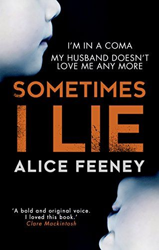 Sometimes I Lie is a psychological thriller from debut author Alice Feeney which seriously messed with my mind. Amber Reynolds is our main character and, as the book cover says, she is in a coma fo…