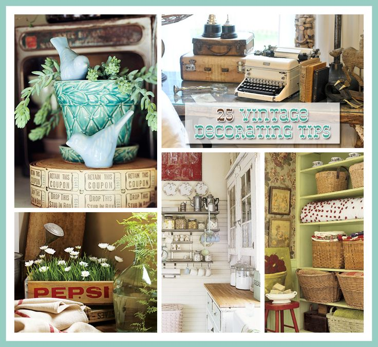 25 vintage decorating tips casa jardin decoraciones de - Decoracion hogar vintage ...