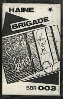 HAINE BRIGADE - Berliner Kinder tape (1983)