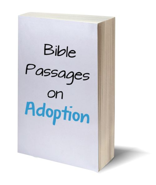 A list of Bible passages on #adoption!