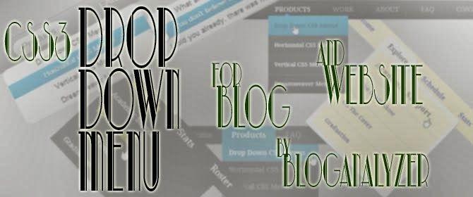 Dropdown Menu using CSS3 - Part2 - Bloganalyzer