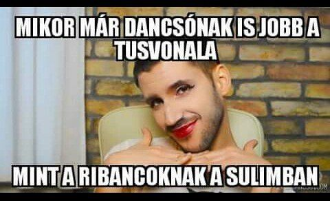 When even Dancsó has better eyelines than the bitches have in my school