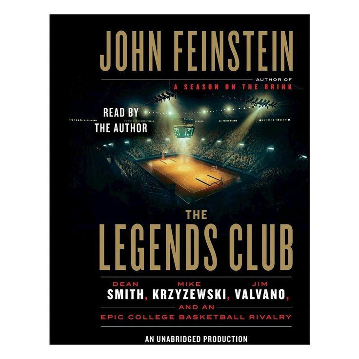 Legends Club : Dean Smith, Mike Krzyzewski, Jim Valvano, and an Epic College Basketball Rivalry