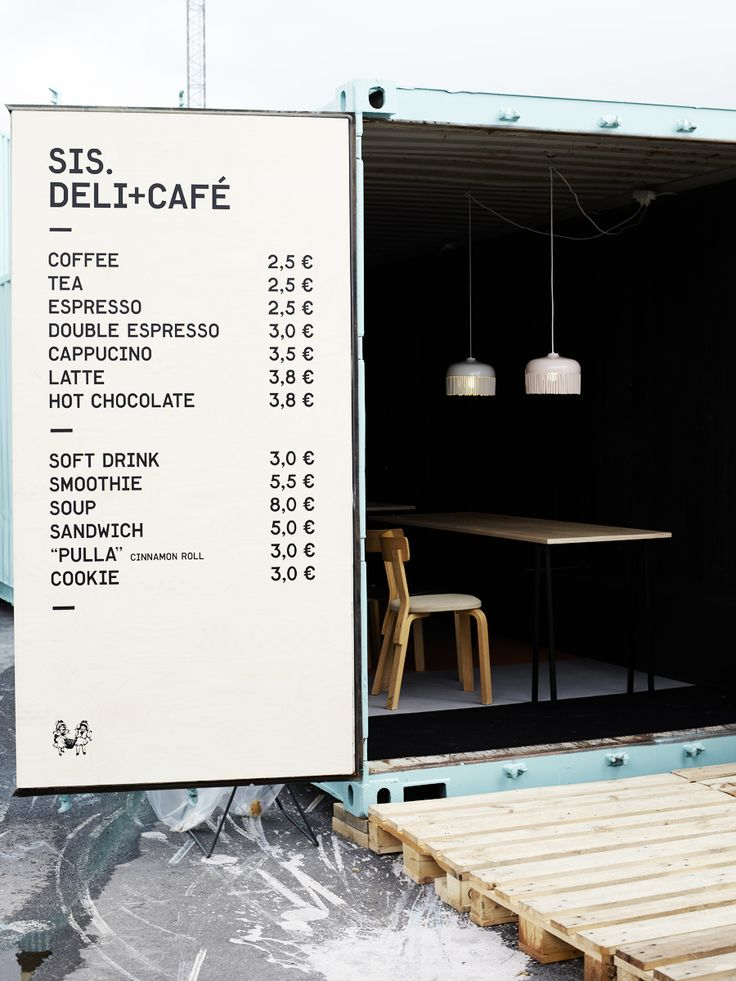 How cool - a pop-up cafè in an industrial storage container. Nice menu typeface too!