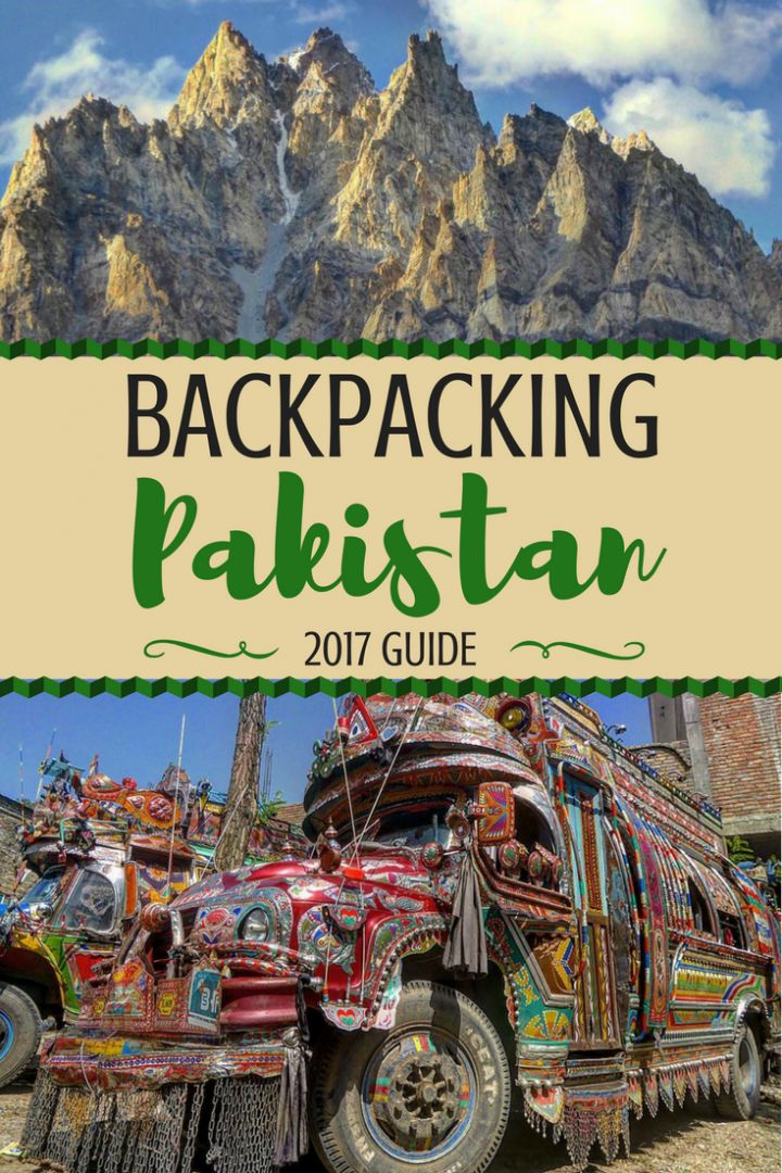 Backpacking Pakistan Travel Guide; everything you need to know about exploring one of the world's most kickass countries on a budget.