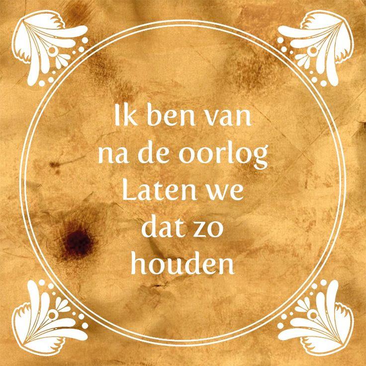 Tegeltjeswijsheid.nl - een uniek presentje - Ik ben van na de oorlog