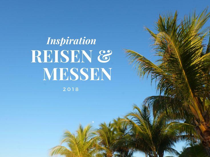 Reisemessen 2018 in Österreich, Deutschland und Schweiz. Alle Infos auf margute.com.