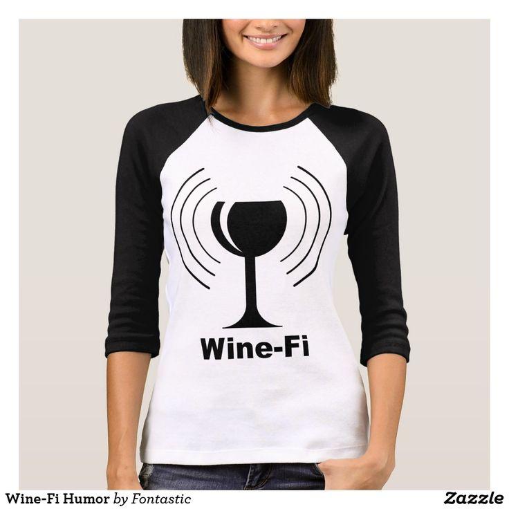 Wine-Fi Humor T-Shirt - Funny Wine Shirt #winefi