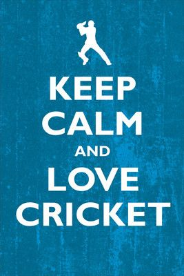 Keep Calm and Love Cricket: Poster