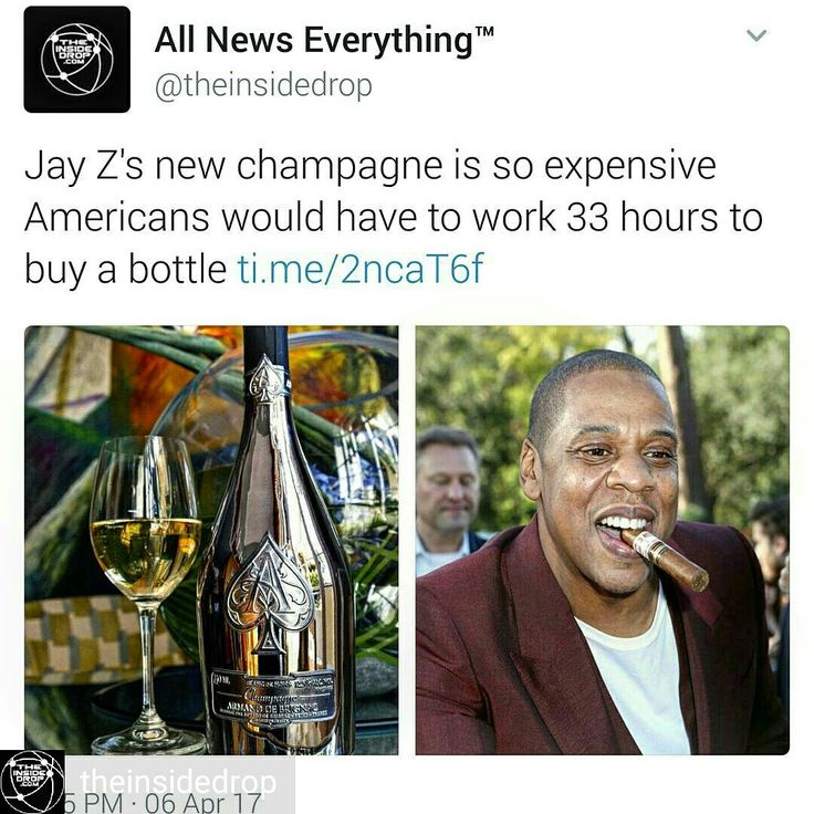Credit to @theinsidedrop : $850 per bottle. Via Time Money Jay-z produces some pretty expensive champagne.  Armand de Brignac, the champagne brand owned by the Grammy winner, unveiled a new bottle this week, Blanc de Noirs Assemblage Two, Bloomberg reports. It's also known more simply as A2.  The champagne will hit the market with a price tag of $850, meaning Americans would have to work 33 hours to buy one bottle.  That's based on the average hourly wage for Americans on private nonfarm…