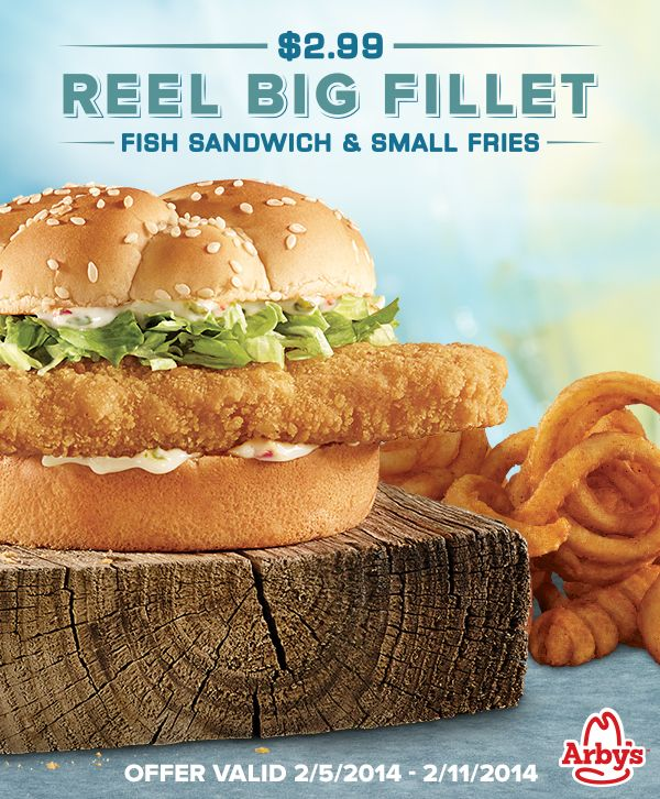 Get Arby's Reel Big Fillet fish sandwich and small fries for $2.99. Offer valid 2/5/2014- 2/11/2014