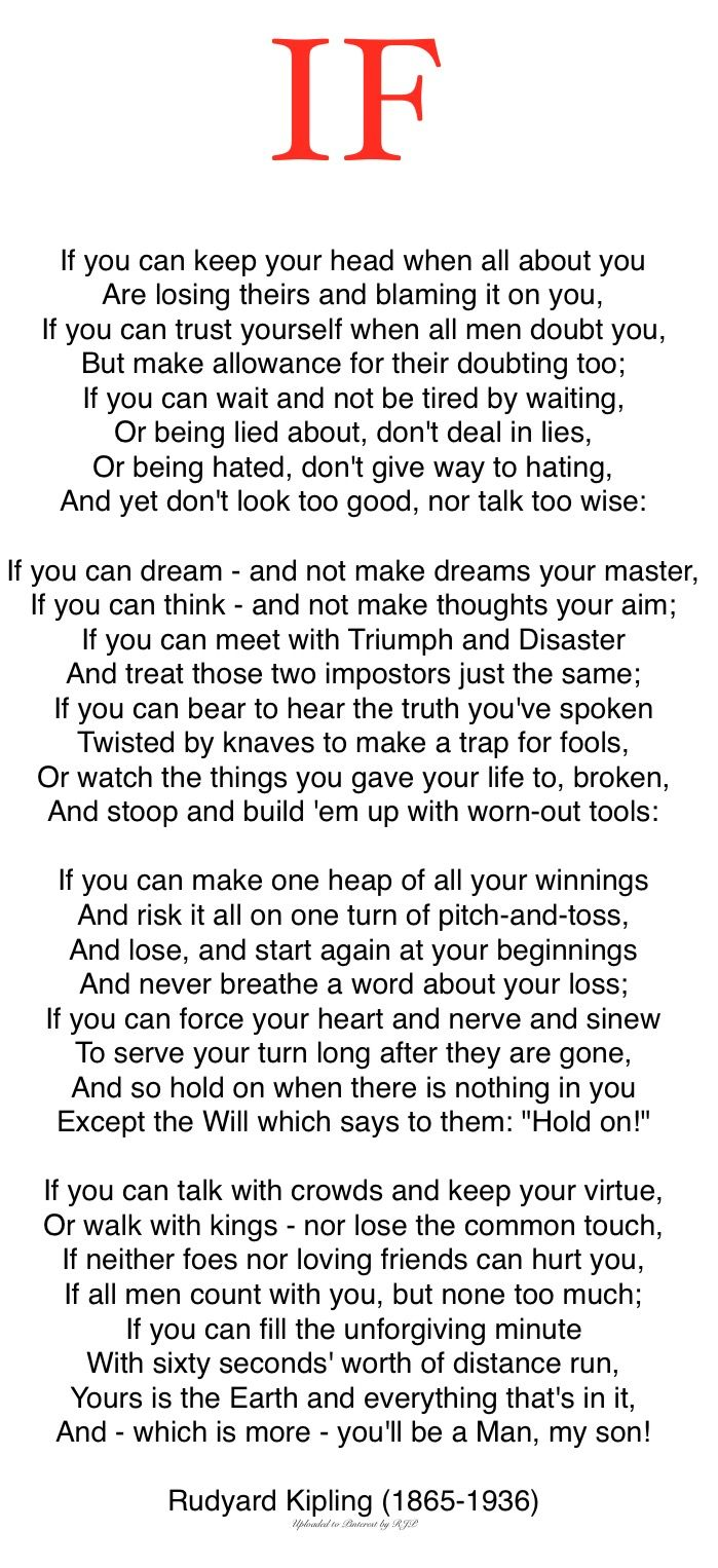 "The Poem ""IF"", by Rudyard Kipling. A copy of this given to a young man is indeed a fine gesture, the memory of which will undoubtedly be with him for life; as it has with me."