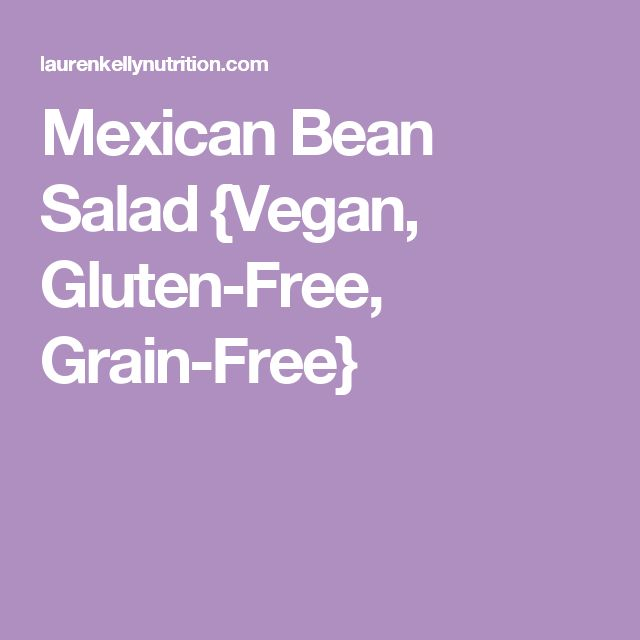 Mexican Bean Salad {Vegan, Gluten-Free, Grain-Free}