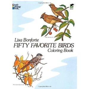 Fifty Favourite Birds Colouring Book: Coloring Book (Dover Coloring Book)   Lisa Bonforte