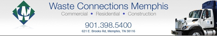 Waste Connection, Inc of TN  621 East Brooks Road   Memphis , TN 38116  (901) 398-5400