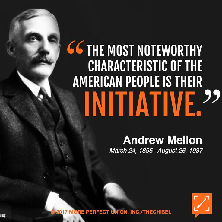 "TheChisel salutes banker & philanthropist Andrew Mellon on his 162nd birthday! He served as the #US Treasury Secretary under three US #POTUSs! #Democracy #Bipartisan ""The most noteworthy characteristic of the American people is their initiative."" - Andrew Mellon"